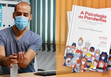 Psicologia da Pandemia é o novo livro que aborda as consequências da COVID-19 em Portugal e no mundo.
